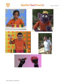 Photos of Spanish children, Dino and Lupi, Speekee and Jim